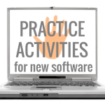How to design software training, part 2: Practice activities